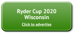 Advertise Ryder Cup 2020 Wisconsin
